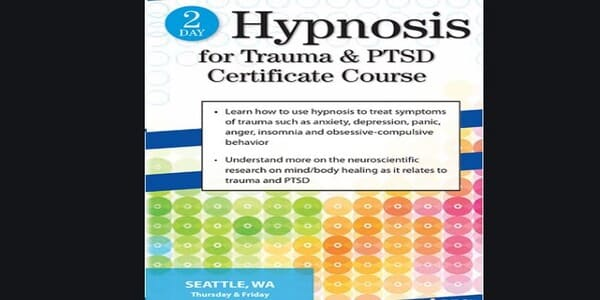 2 Day Hypnosis for Trauma and PTSD Certificate Course - Carol Kershaw and Bill Wade