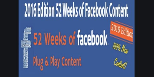 2016 Edition 52 Weeks of Facebook Content - Alicia Streger