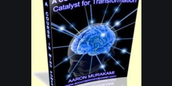 Only $32, A Course in Mind Power - Aaron Murakami