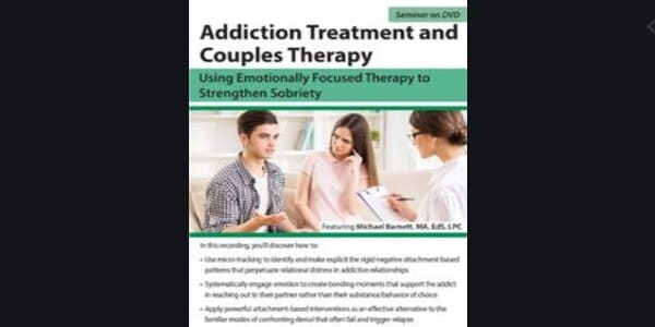 Only $34, Addiction Treatment and Couples Therapy: Using Emotionally Focused Therapy to Strengthen SobrietyAddiction Treatment and Couples Therapy: Using Emotionally Focused Therapy to Strengthen Sobriety - Michael Barnett - Michael Barnett