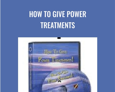 How To Give Power Treatments - Carole Dore