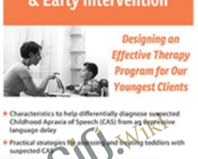 Suspected Apraxia and Early Intervention - Cari Ebert