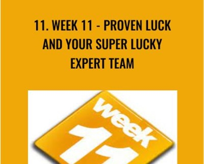 11. WEEK 11 - Proven Luck and Your Super Lucky Expert Team